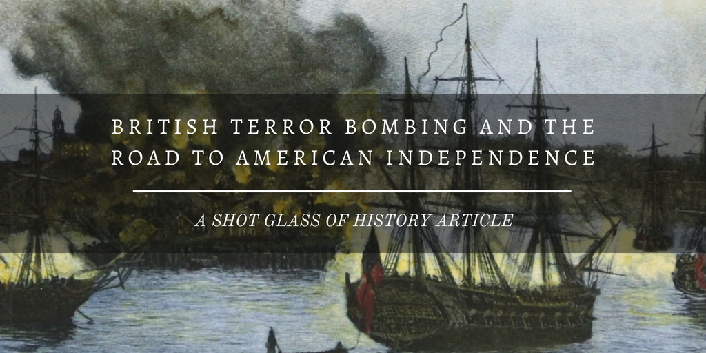 British Terror Bombing and the Road to American Independence