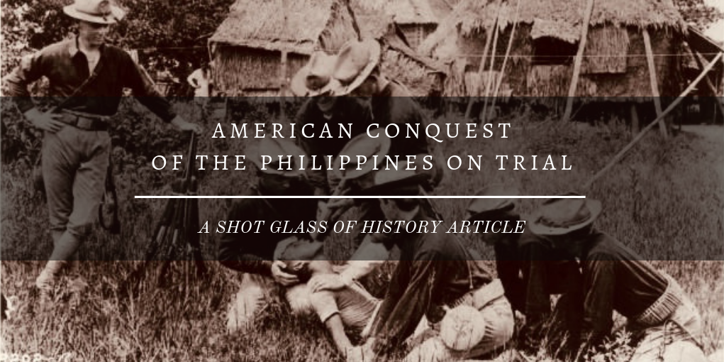 American Conquest of the Philippines on Trial