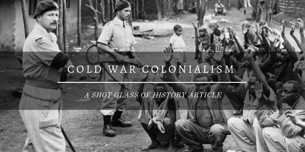 Cold War Colonialism